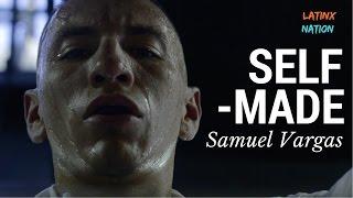 """Samuel Vargas: Let's Go Champ """"Self Made""""  Eps. 2"""