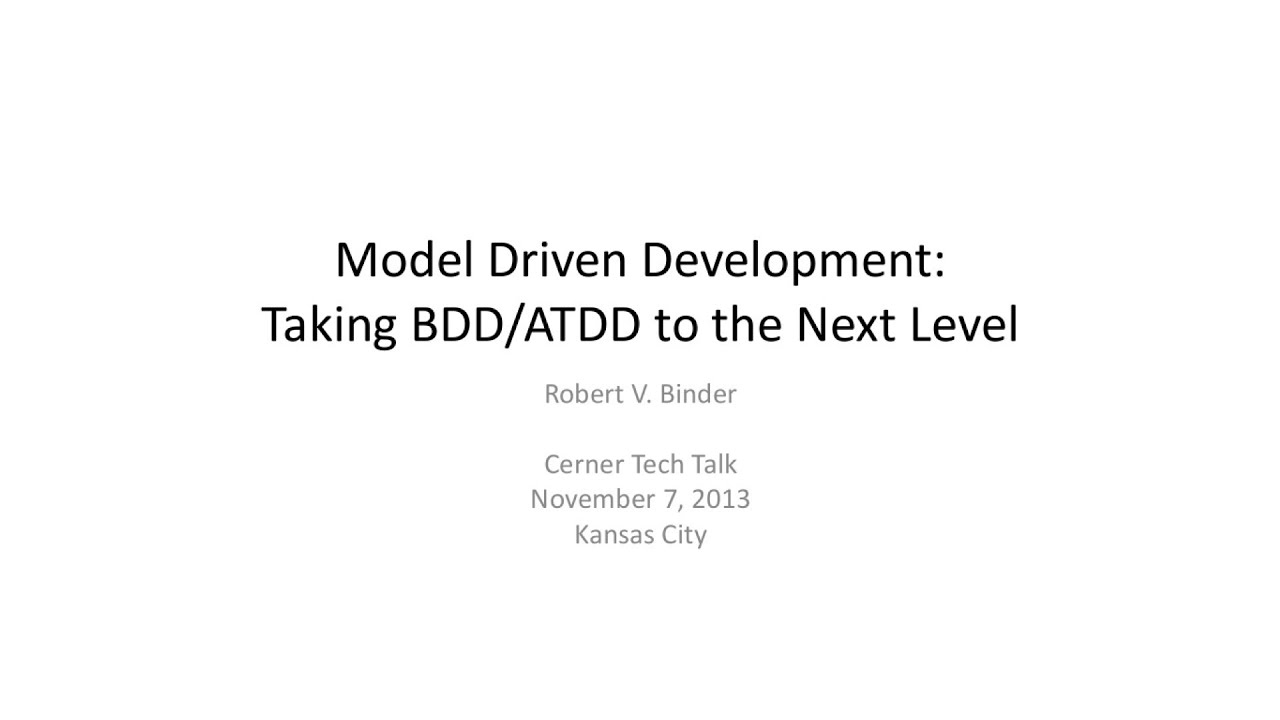 Model Driven Development  Taking BddAtdd To The Next Level  Youtube