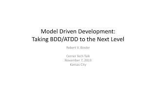 Model Driven Development - Taking BDD/ATDD to the Next Level