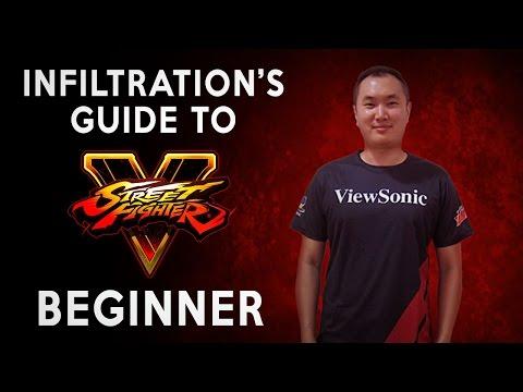Infiltration's Guide to Street Fighter V - Beginner