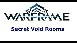 Secrets of the Void- Warframe