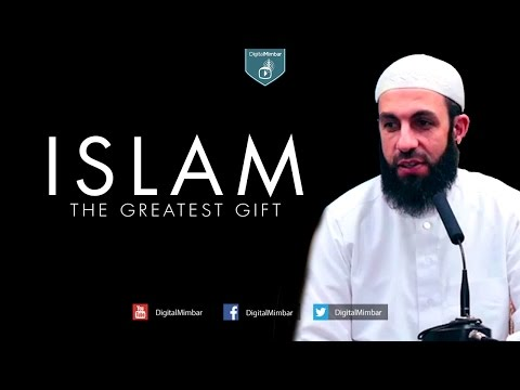Islam the Greatest Gift - Belal Assaad