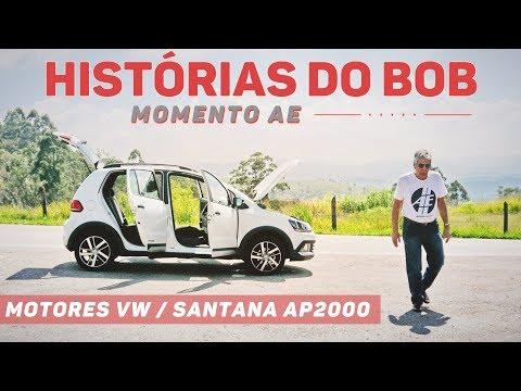 Momento AE   Histórias do Bob: motores VW e Santana com AP-2000