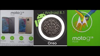 Motorola Moto G5, G5s, and G5s plus finally received Android 8.1 Oreo update in India