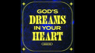 You can be EVERYTHING God called you to be | God's dreams in your heart