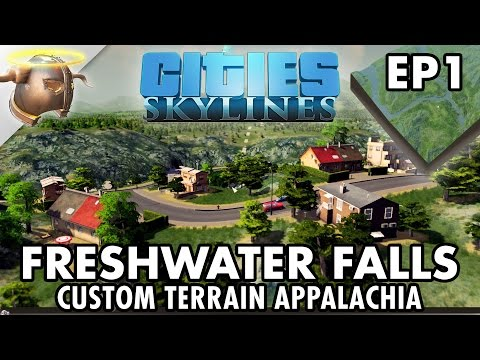 "Freshwater Falls | Cities: Skylines Let's Play on custom terrain ""Appalachia"" 