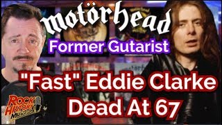 "Former Motorhead guitarist ""Fast"" Eddie Clarke dead at 67"