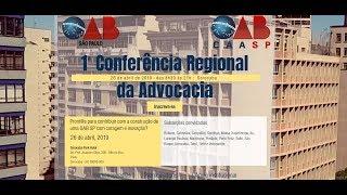 1ª  Conferência Regional da Advocacia - Sorocaba