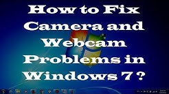 How to Fix Camera and Webcam Problems in Windows 7 - Two Simple Methods