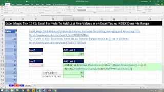 Excel Magic Tick 1371: Excel Formula To Add Last Five Values in an Excel Table: INDEX Dynamic Range