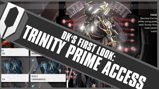 DK's First Look: Trinity Prime Access