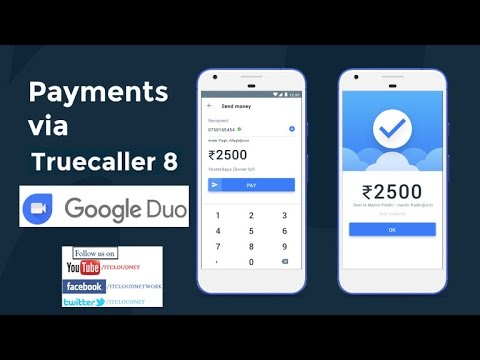 Truecaller Pay - UPI Based Payments Interface Service and Google Dua Video Call