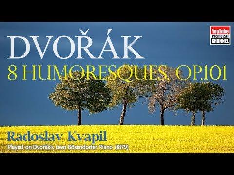 Antonín Dvořák: 8 Humoresques, Op.101 (B.187)