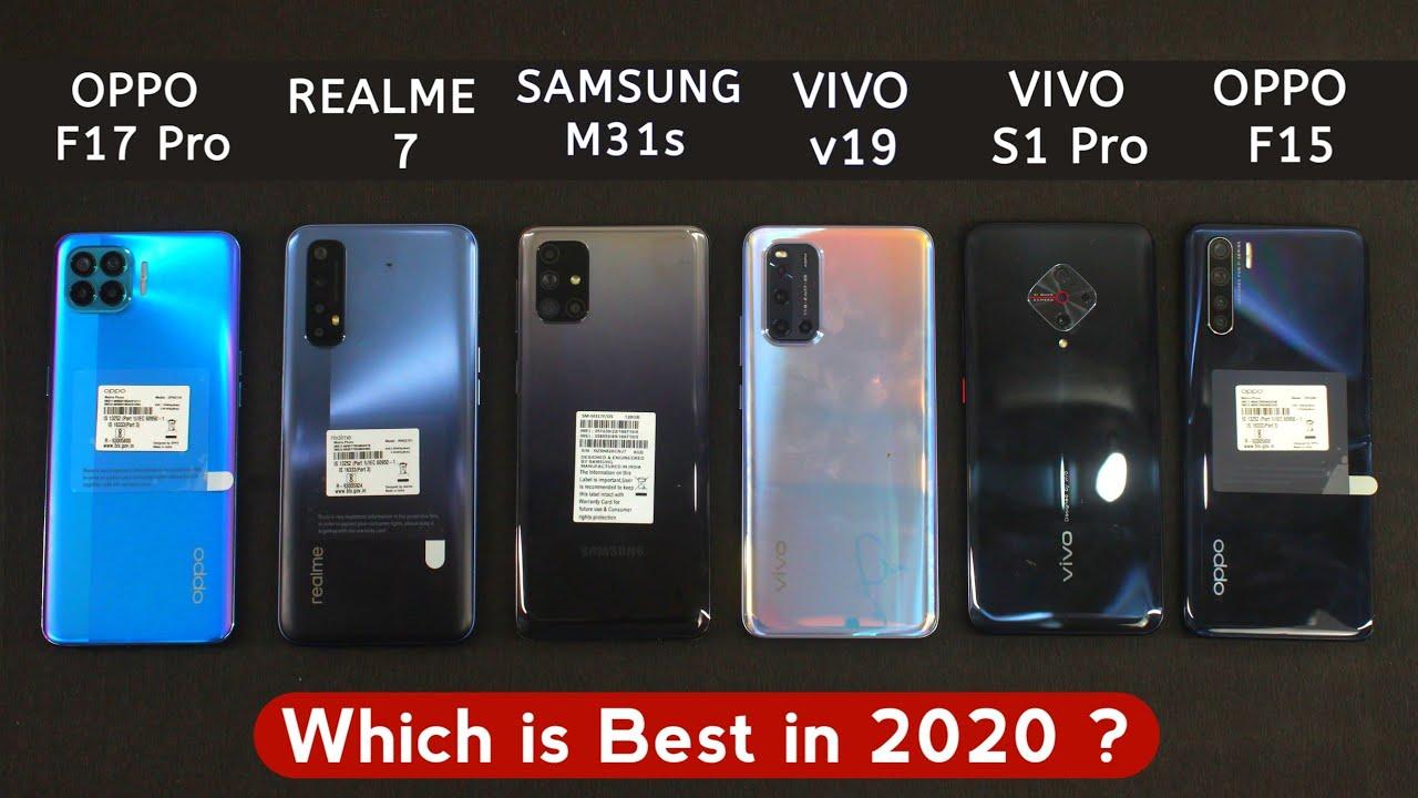 Oppo F17 Pro vs Realme 7 vs Samsung M31s vs Vivo v19 vs Vivo S1 Pro vs Oppo F15 – #Mega Comparison