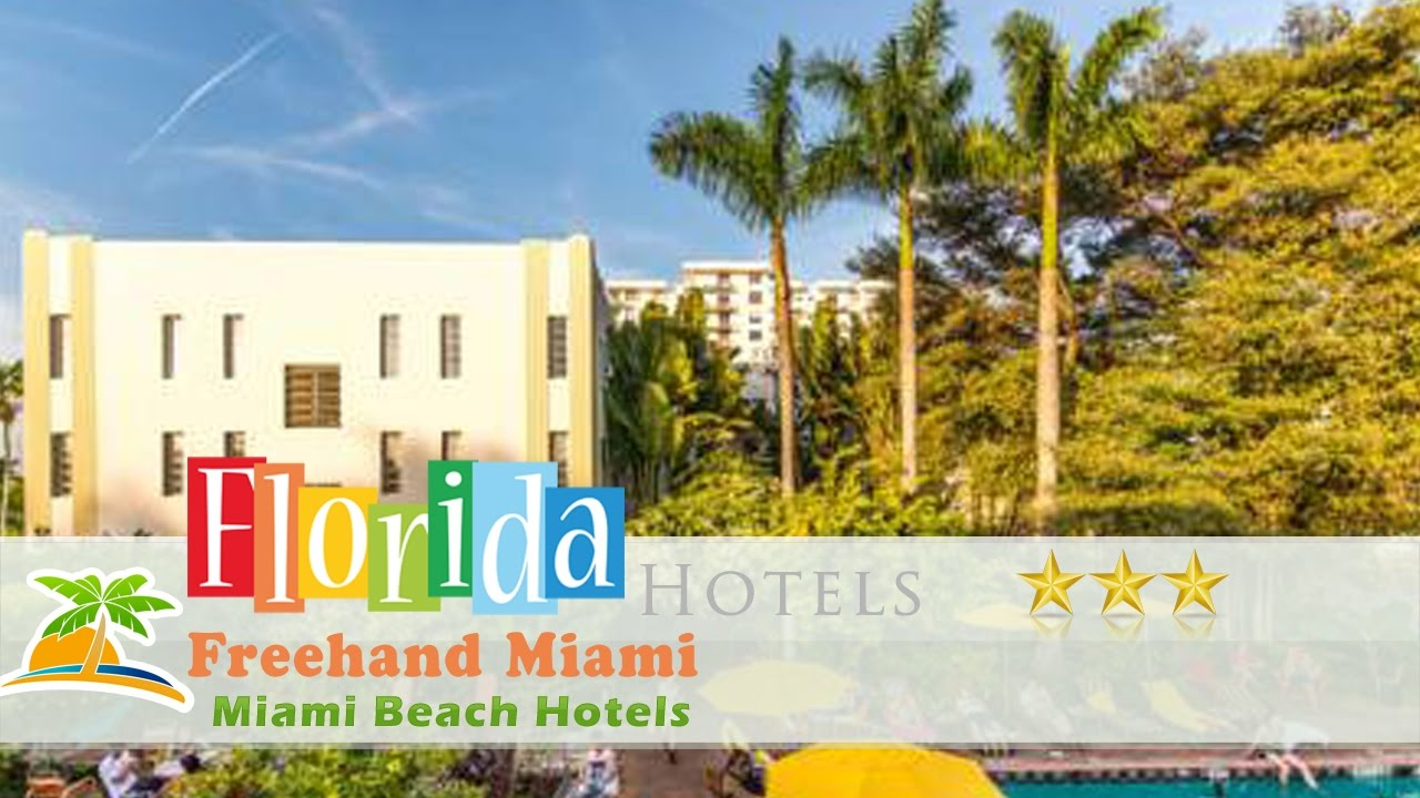 Freehand Miami Beach Hotels Florida