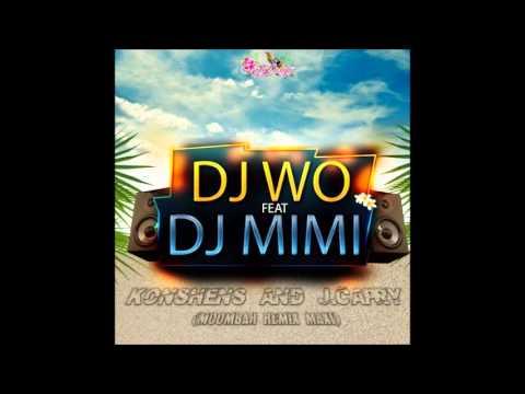 Dj Wo Feat Dj Mimi  - Konshens and J Capry - MoomBah Remix Maxi  - Exklu 2013