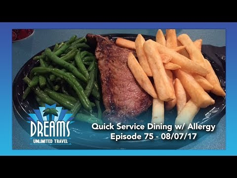 Disney Quick Service Dining with Food Allergies | 08/07/17