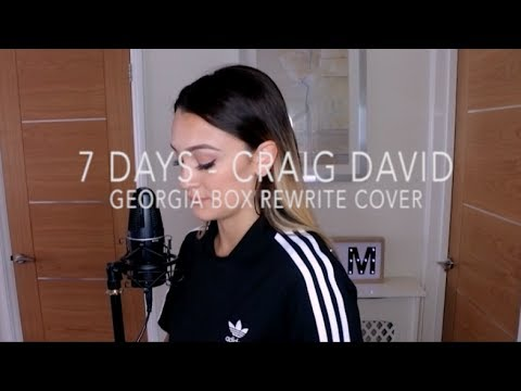 7 Days - Craig David - Georgia Box Rewrite Cover (Girls Version)
