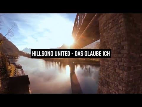Hillsong United - Das Glaube ich (Lyric Video German)