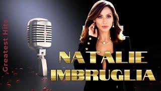 Natalie Imbruglia Greatest Hits 1997 - 2015