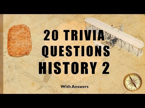20 Trivia Questions (History) No. 2
