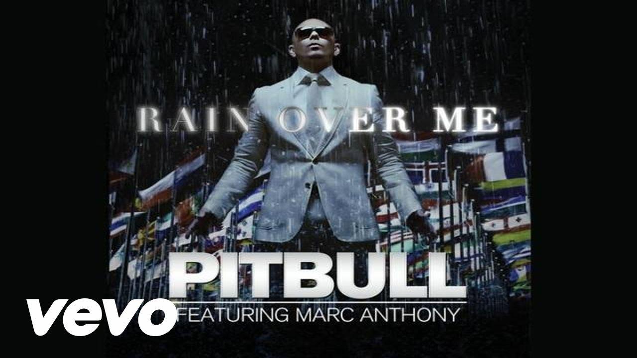 TÉLÉCHARGER RAIN OVER ME PITBULL FEAT MARC ANTHONY MP3 GRATUITEMENT