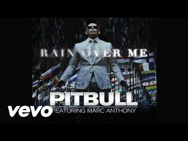 Pitbull – Rain Over Me (Audio) ft. Marc Anthony