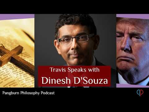 EP#28 Travis speaks with Dinesh D'Souza