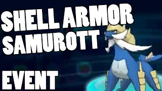How To get Shell Armor Samurott! Samurott Strategy ORAS - Shell Armor Samurott Download CODE