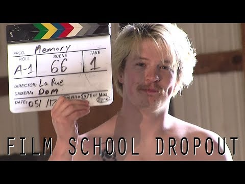 Film School Dropout - Short Film