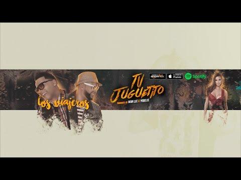 Los Viajeros - Tu Juguetito Official (Cover Audio)