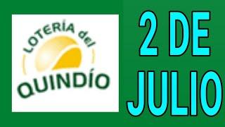 Resultados lotería del Quindio 2 de Julio de 2020