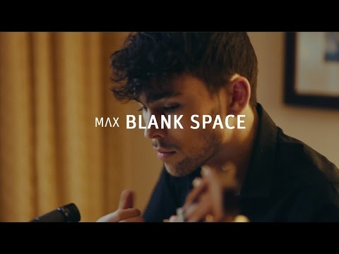 """""""Blank Space"""" - Taylor Swift (MAX cover)"""