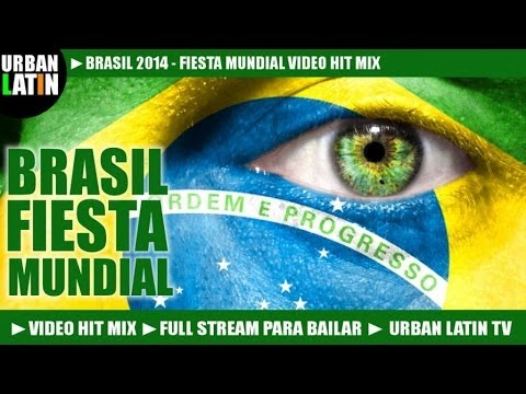 BRASIL 2014 FIESTA MUNDIAL VOL. 1 ► WORLD CUP HITS ► LA COPA DE TODOS  ► VIDEO HIT MIX