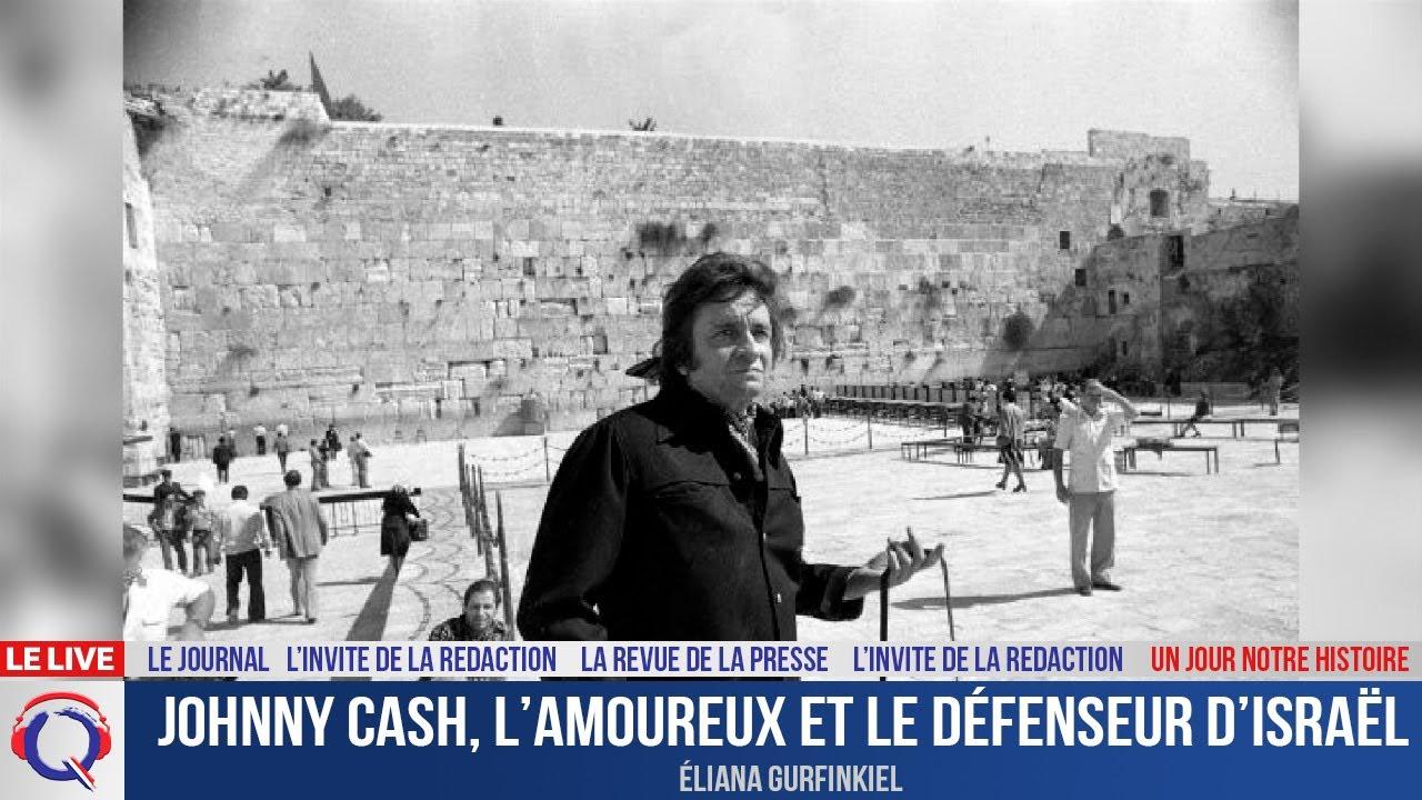 Johnny Cash, l'amoureux et le défenseur d'Israël - Un jour notre Histoire du 22 Octobre 2021