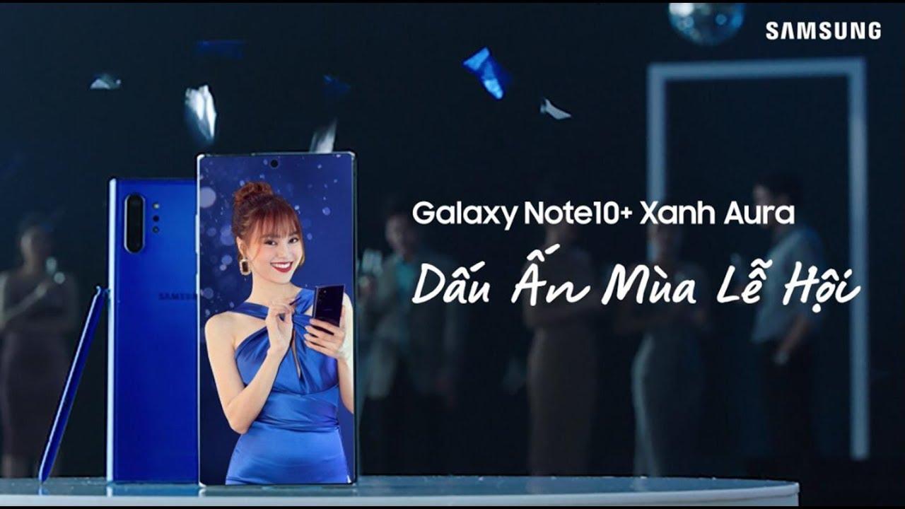 Galaxy Note10+ Xanh Aura - Dấu Ấn Mùa Lễ Hội