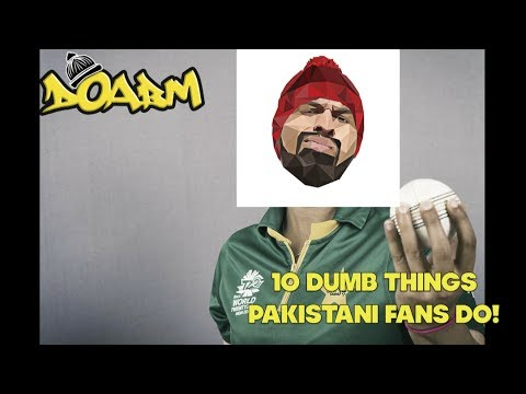Download Youtube: DOABM 12- 10 DUMB THINGS PAKISTANI FANS DO!