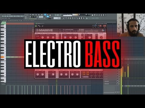 Electro Bass Tutorial & Tips For Native Instruments Massive - Free FLP