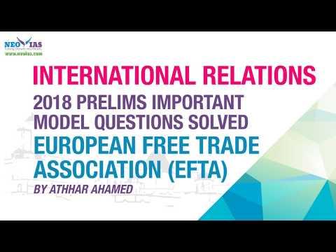 EUROPEAN FREE TRADE ASSOCIATION (EFTA) | 2018 PRELIMS IMPORTANT MODEL QUESTION SOLVED | NEO IAS