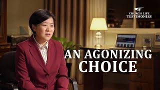 "2021 Christian Testimony Video | ""An Agonizing Choice"""