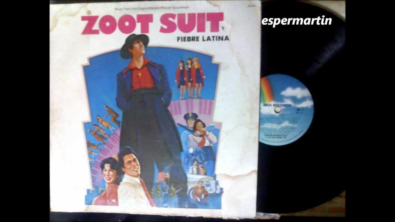 Zoot Suit Fiebre Latina Lp Vinyl Completo Youtube