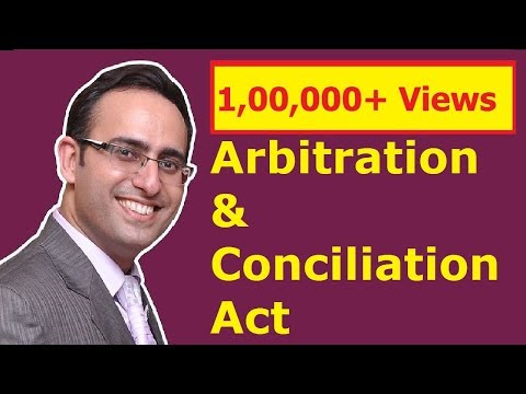 Arbitration & Conciliation Act 1996 (Part-1) (Jurisprudence, Interpretation and General Laws)
