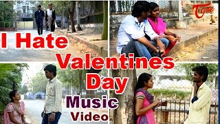 I Hate Valentines day || Hilarious Music Video || Anand Korva