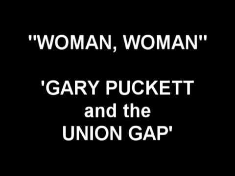 Woman, Woman - Gary Puckett and the Union Gap