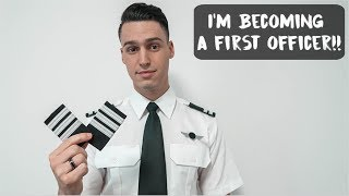 I'M BECOMING A FIRST OFFICER!!
