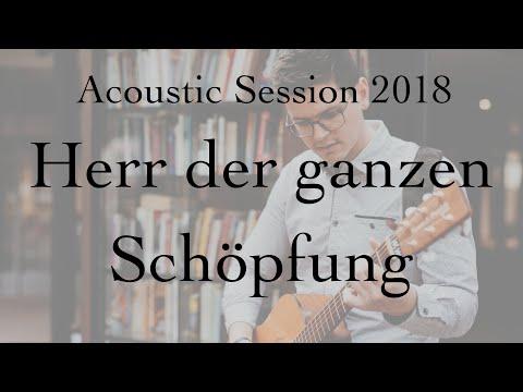 Acoustic Session - Herr der ganzen Schöpfung - Benjamin Brecht (Steve Hindalong & Marc Byrd Cover)