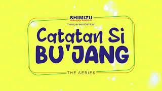 WEB SERIES CATATAN SI BU'JANG - OFFICIAL TRAILER
