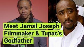 Meet Jamal Joseph: Filmmaker, Political Prisoner & Tupac