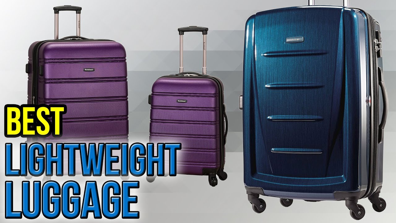 10 Best Lightweight Luggage 2017 - YouTube