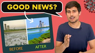 Positive Impact of Coronavirus Lockdown | Explained by Dhruv Rathee
